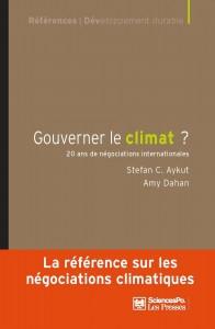 Gouverner le climat ? Vingt ans de négociations internationales