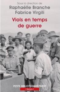 Viols en temps de guerre Raphaëlle Branche, Fabrice Virgili (Éds.)