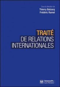 Traité de relations internationales Thierry Balzacq, Frédéric Ramel (Éds.)