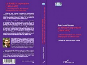 La RAND Corporation (1989-2009) La reconfiguration des savoirs stratégiques aux États-Unis